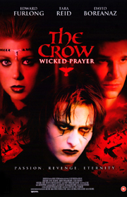 The Crow: Wicked Prayer !