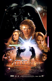 Star Wars Episode III: Revenge of the Sith!